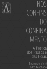 Nos Confins do Confinamento – A Poética dos Passos e das Horas – E-Book