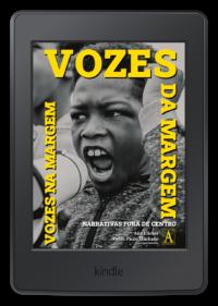 Vozes da Margem, Vozes na Margem: narrativas fora de centro – E-book